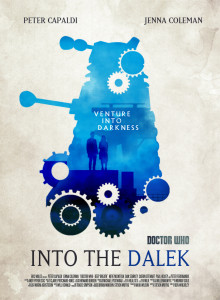 doctor_who_series_8_ep2___into_the_dalek_poster_by_umbridge1986-d7wlzog